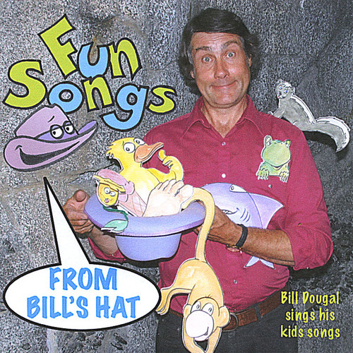 Fun Songs From Bill's Hat