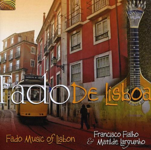 Fado de Lisboa: Fado Music of Lisbon