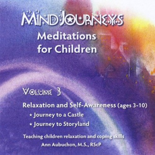 Mindjourneys: Meditations Children 3