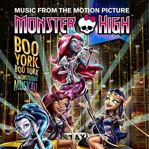 Monster High: Boo York, Boo York (Original Soundtrack)