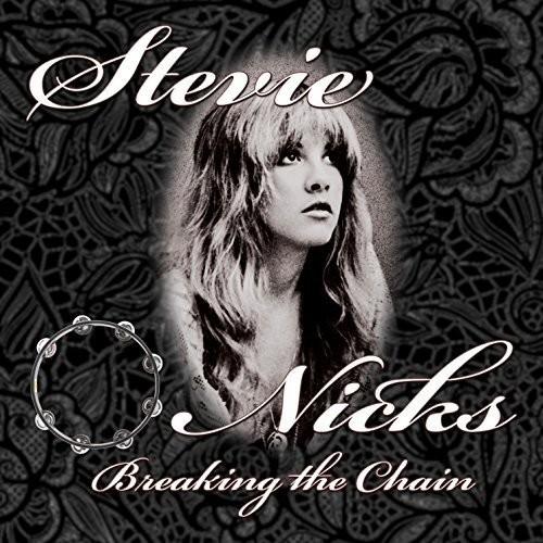 Stevie Nicks-Breaking the Chain