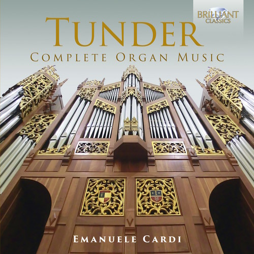 Franz Tunder: Complete Organ Music