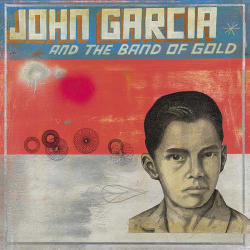 John Garcia & Band of Gold