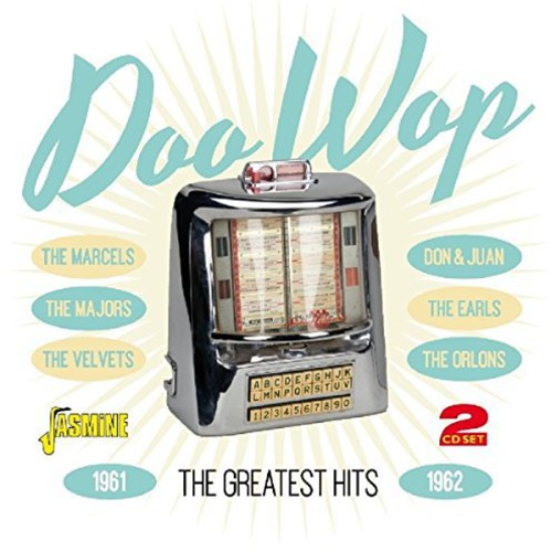 Doo Wop: Greatest Hits 1961-62 /  Various [Import]