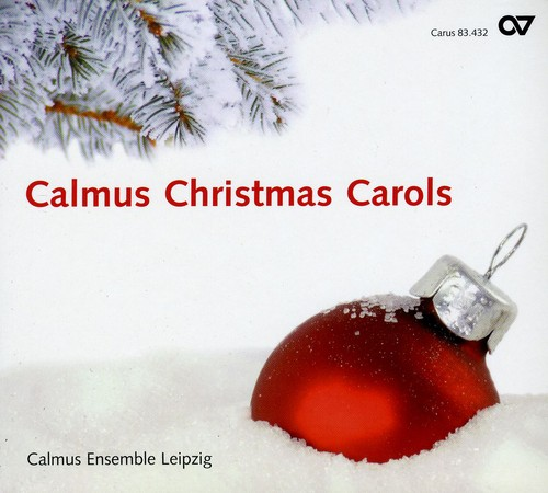 Calmus Christmas Carols /  Various