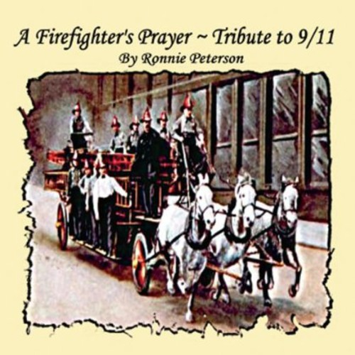 Fireman's Prayer Tribute to 9/ 11