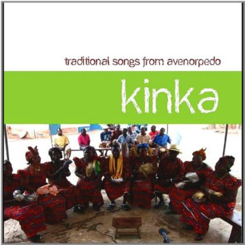 Kinka: Traditional Songs from Avenorpedo