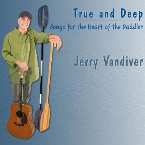 True & Deep: Songs for Heart of Paddler