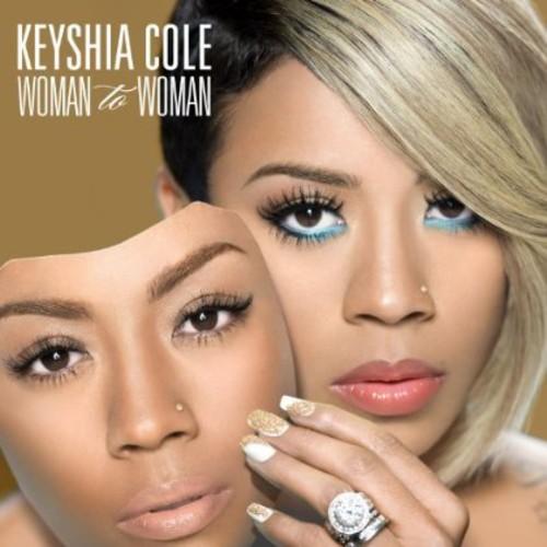 Keyshia Cole-Woman To Woman