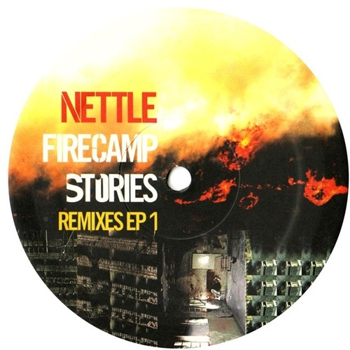 Firecamp Stories: Remixes EP, Vol. 1