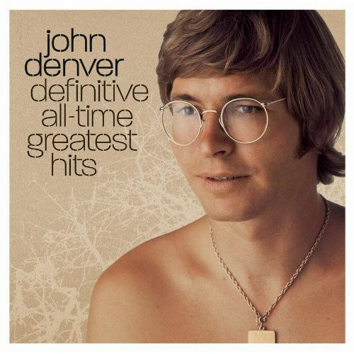 John Denver-Definitive All Time Greatest Hits