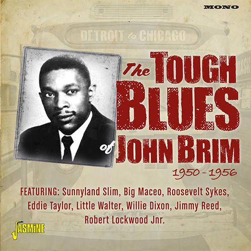 Detroit To Chicago: Tough Blues Of John Brim 1950-1956 [Import]