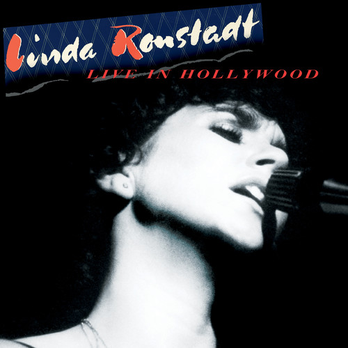 Linda Ronstadt-Live in Hollywood