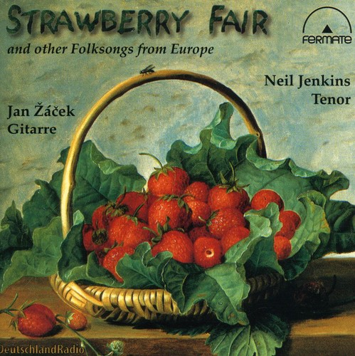 Strawberry Fair: Folksongs from Europe