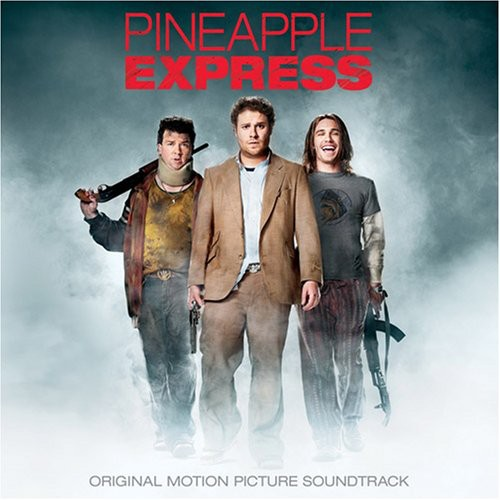 Various Artists-Pineapple Express (Original Motion Picture Soundtrack)
