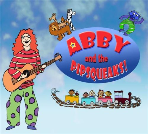 Abby & the Pipsqueaks!