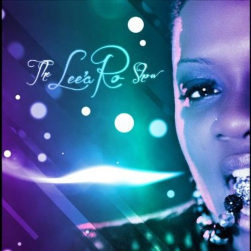 Lee'a Ro Show