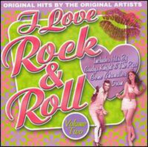 I Love Rock N Roll, Vol. 2
