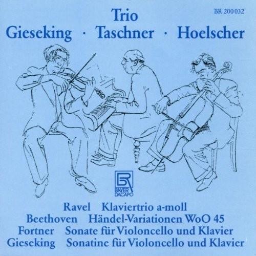 Trio Gieseking-Taschner-Hoelsc