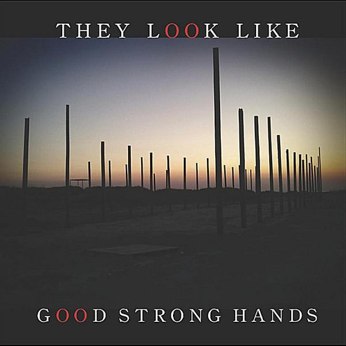They Look Like Good Strong Hands
