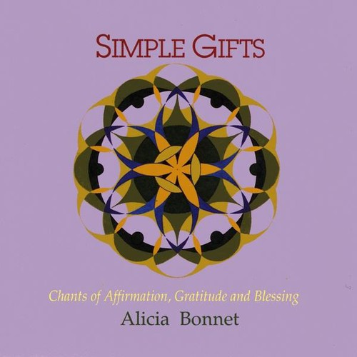 Simple Gifts: Chants of Affirmationgratitude & Bles