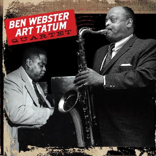 Ben Webster & Art Tatum Quartet [Import]