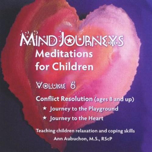 Mindjourneys: Meditations Children 6