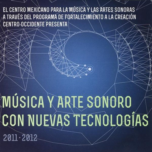 Masica y Arte Sonoro Con Nuevas Tecnologas