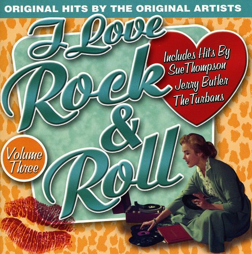 I Love Rock N Roll, Vol. 3