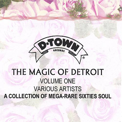 Magic Of Detroit, Vol. One