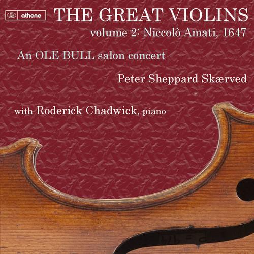Great Violins: Niccol0 Amati 1647 Vol. 1