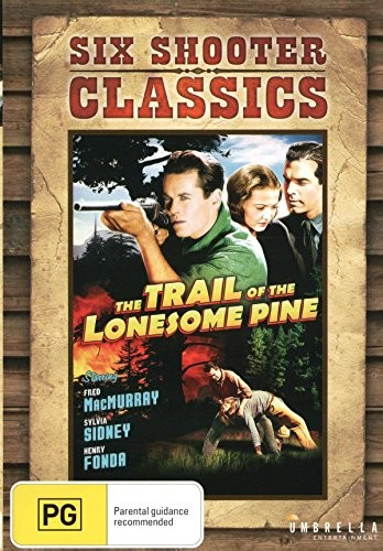 Trail of the Lonesome Pine (Six Shooter Classics) [Import]