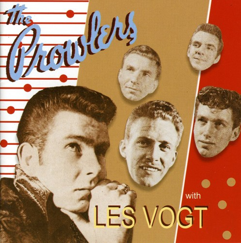 Prowlers with Les Vogt