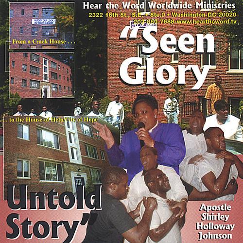 Seen Glory Untold Story