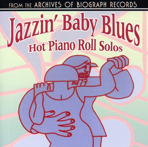 Jazzin' Baby Blues - Hot Piano Rolls Solos