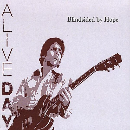 Blindsided By Hope