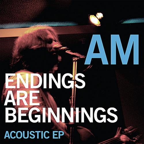 Endings Are Beginnings Acoustic EP