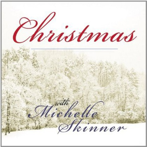 Christmas with Michelle Skinner