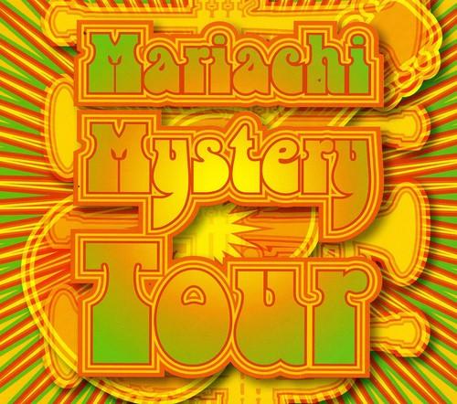 Mariachi Mystery Tour