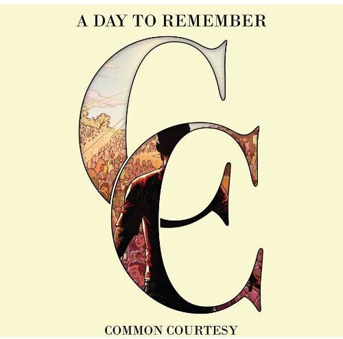A Day to Remember-Common Courtesy [CD/DVD]