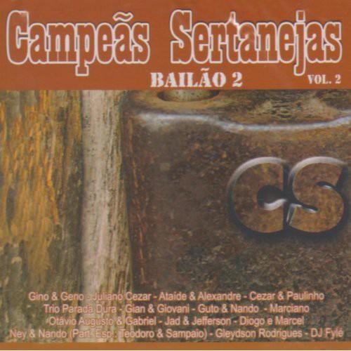 Campeas Sertanejas Bailao Vol 2 /  Various [Import]