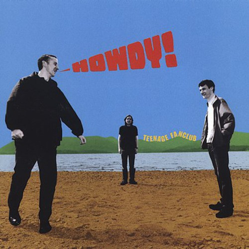 Teenage Fanclub-Howdy