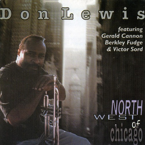 Don Lewis/ Northwest Of Chicago