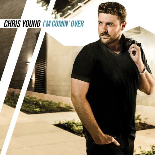 Chris Young-I'm Coming Over