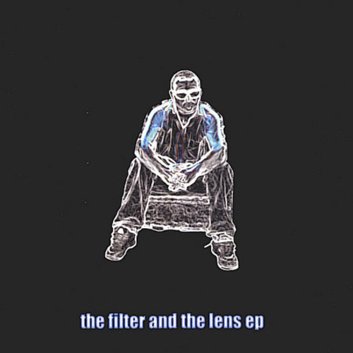 Filter & the Lens EP