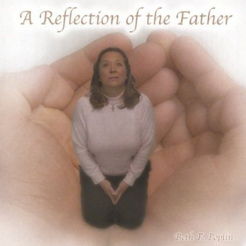 Reflecton of the Father