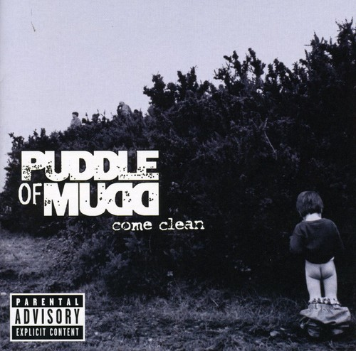 Puddle of Mudd-Come Clean