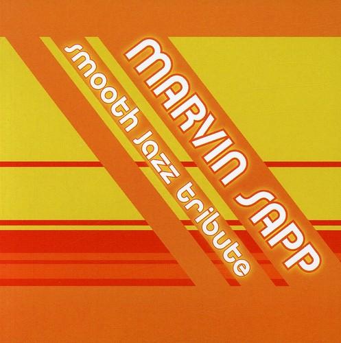 Marvin Sapp Smooth Jazz Tribute /  Various
