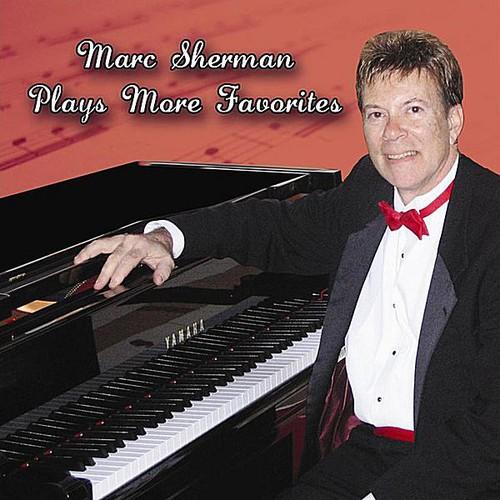 Marc Sherman Plays More Favorites