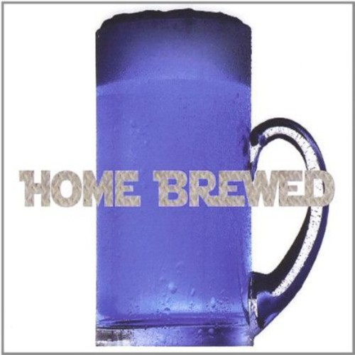 Home Brewed